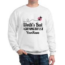 World's Best Acupuncturist Sweatshirt
