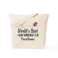 World's Best Acupuncturist Tote Bag