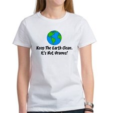 Keep The Earth Clean T-Shirt