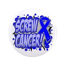 "Screw Colon Cancer 3.5"" Button (100 pack)"