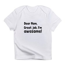 Mom Im Awesome Infant T-Shirt