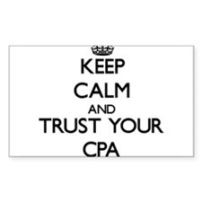 Keep Calm and Trust Your Cpa Decal