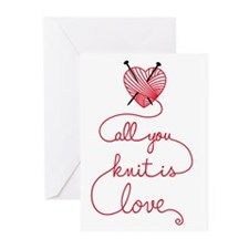 All you knit is love Greeting Cards