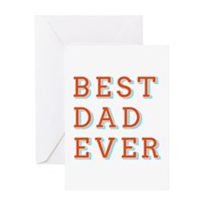 Best Dad Ever Greeting Cards