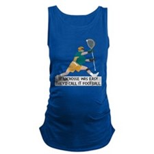 If Lacrosse Was Easy Maternity Tank Top