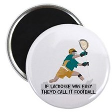 "If Lacrosse Was Easy 2.25"" Magnet (100 pack)"