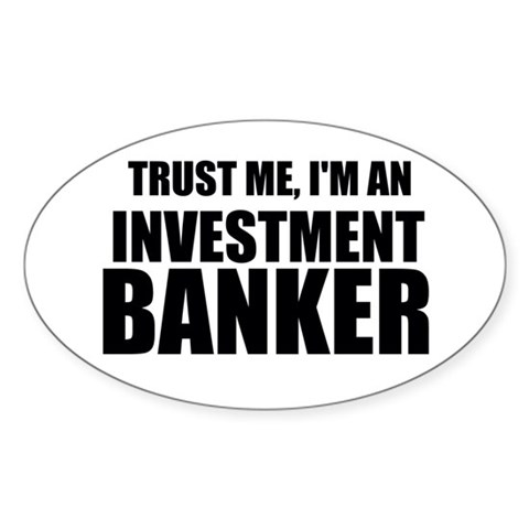 Trust Me, Im An Investment Banker Decal
