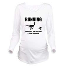 Running Motivation Black.png Long Sleeve Maternity