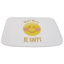 Dont Worry Be Happy Bathmat