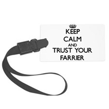 Keep Calm and Trust Your Farrier Luggage Tag