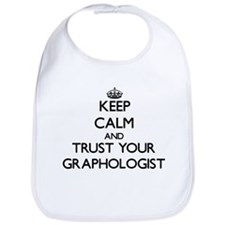 Keep Calm and Trust Your Graphologist Bib