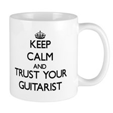 Keep Calm and Trust Your Guitarist Mugs