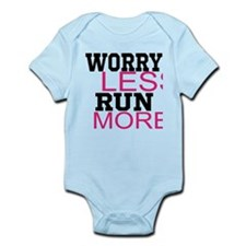 Worry Less Run More Infant Bodysuit