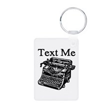Text Me-Typewriter-1 Keychains