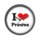I love prawns  Wall Clock