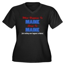What Happens In Maine Plus Size T-Shirt