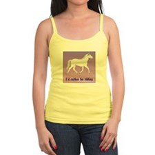 Horse T-Shirt, Jr. Tank: I'd rather be riding