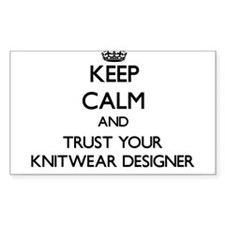 Keep Calm and Trust Your Knitwear Designer Decal
