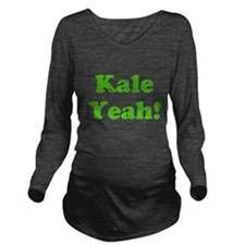 Kale Yeah! Long Sleeve Maternity T-Shirt