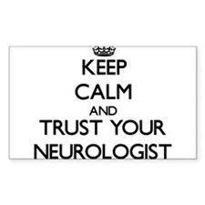 Keep Calm and Trust Your Neurologist Decal