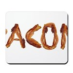 Bacon in the Shade of Bacon Mousepad