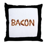 Bacon in the Shade of Bacon Throw Pillow