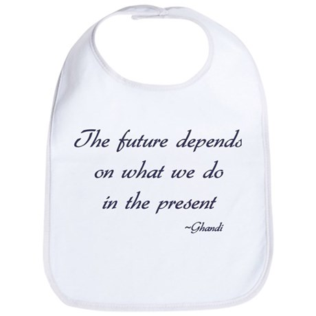 Ghandi quote Bib