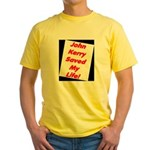 John Kerry Saved My Life Yellow T-Shirt