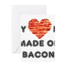 My heart is made of bacon Greeting Cards