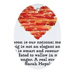 Sarah Hepola Quote about Bacon Ornament (Oval)