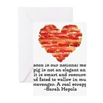 Sarah Hepola Quote about Bacon Greeting Cards