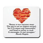 Sarah Hepola Quote about Bacon Mousepad