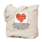 Sarah Hepola Quote about Bacon Tote Bag