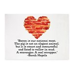 Sarah Hepola Quote about Bacon 5'x7'Area Rug