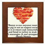Sarah Hepola Quote about Bacon Framed Tile