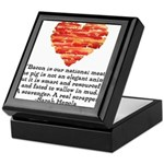 Sarah Hepola Quote about Bacon Keepsake Box