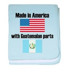 Made In America With Guatemalan Parts baby blanket