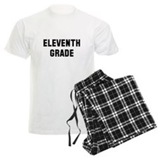 Eleventh Grade Pajamas