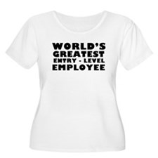 Worlds Greatest Entry Level Employee Plus Size T-S