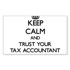 Keep Calm and Trust Your Tax Accountant Decal