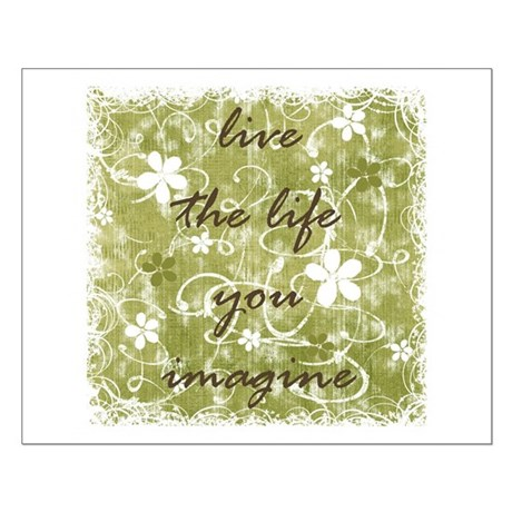 live the life you imagine (green) Small Poster