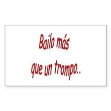 Spanish saying Bailo Rectangle Decal