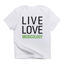 Live Love Musicology Infant T-Shirt