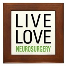Live Love Neurosurgery Framed Tile