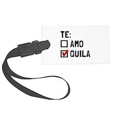Te Quila Luggage Tag