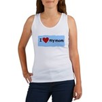 I LOVE MY MOM Women's Tank Top