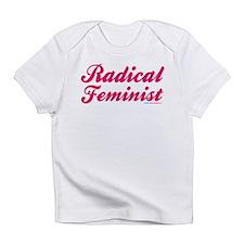 Radical Feminist Infant T-Shirt