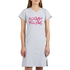 Against Bullying Women's Nightshirt