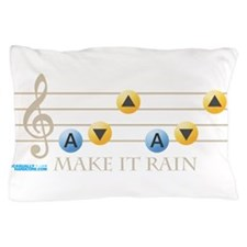 Make It Rain Pillow Case