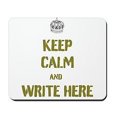 Keep Calm customisiable Mousepad